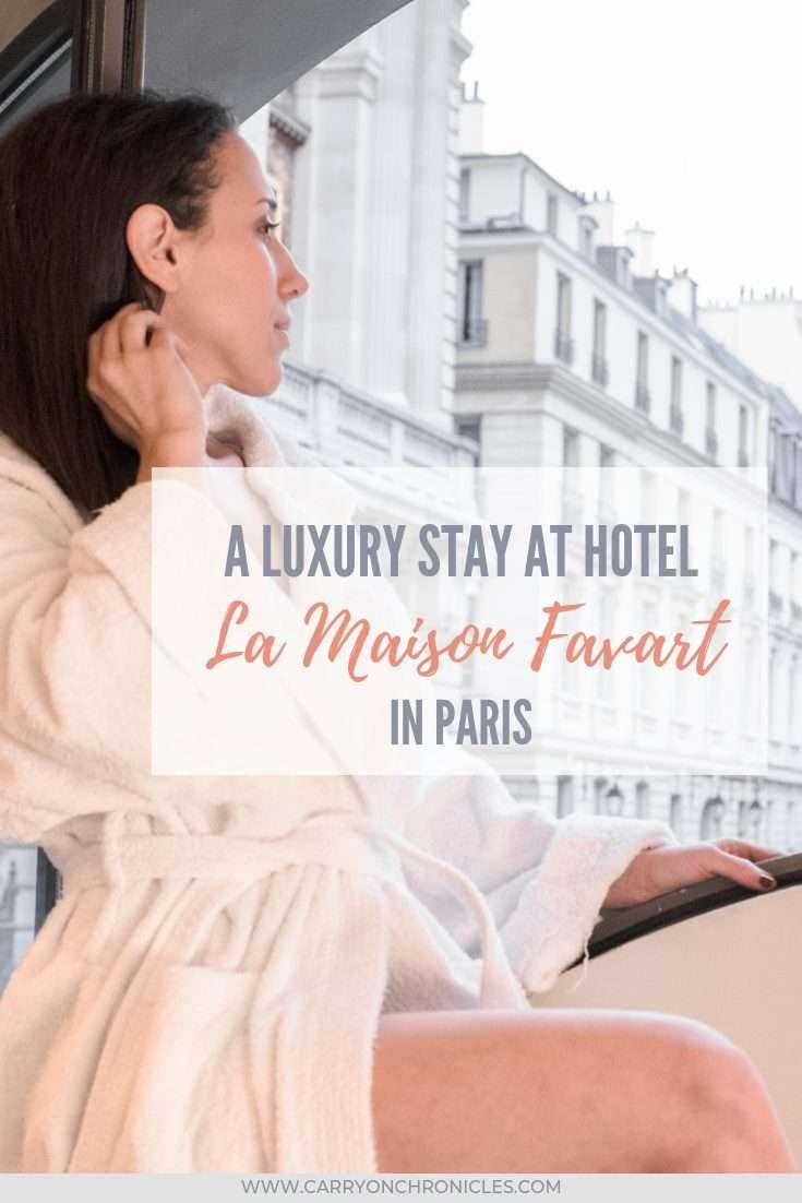 A Luxury Stay at Hotel La Maison Favart