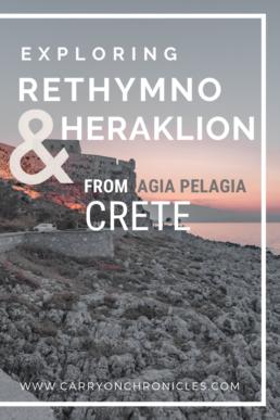 Exploring Rethymno & Heraklion from Agia Pelagia, Crete