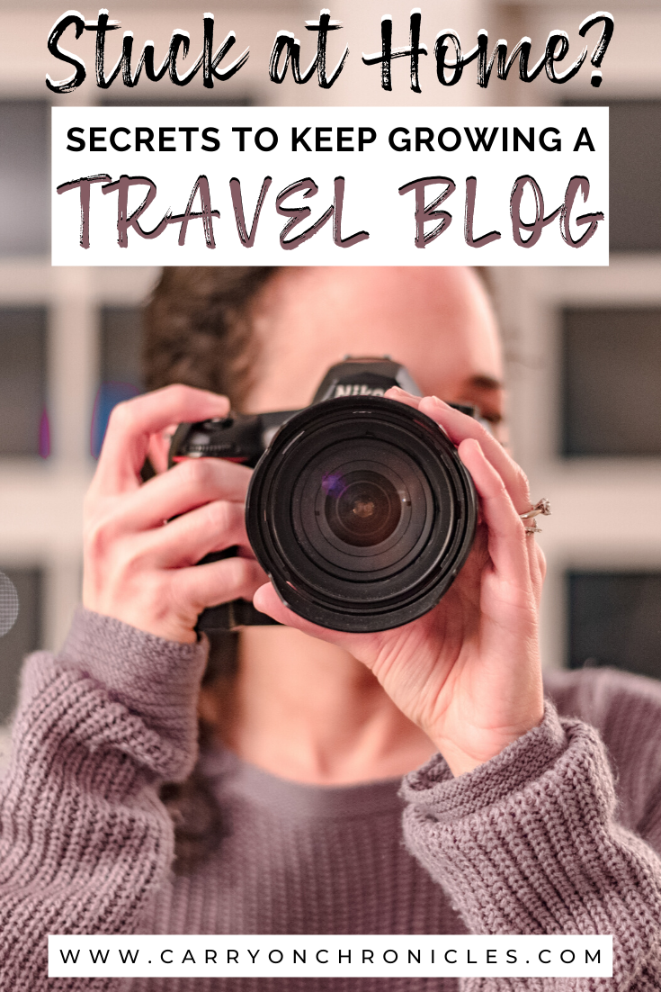 How to keep growing your travel blog when you're stuck at home