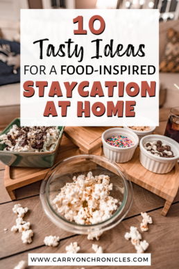 10 tasty ideas for a staycation at home