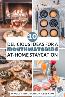 how to enjoy a food inspired staycation-at-home
